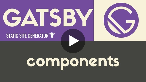 Components   Gatsby - Static Site Generator   Tutorial 8 - YouTube