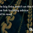When the big links aren't on the table this is the link building advice you need to read - Builtvisible.
