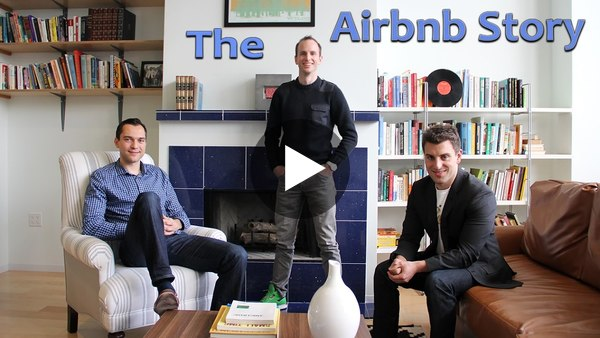 The Airbnb Story - Startup Founder Biography