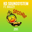 KD Soundsystem - Seconde (ft. Bouzzy) *
