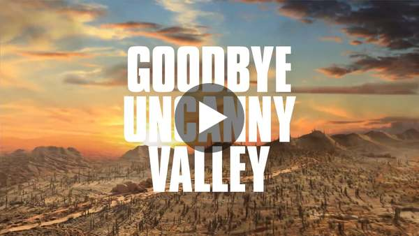 Goodbye Uncanny Valley on Vimeo
