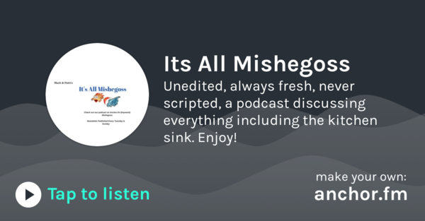 It's All Mishegoss 🌎 | Anchor - Radio, reinvented