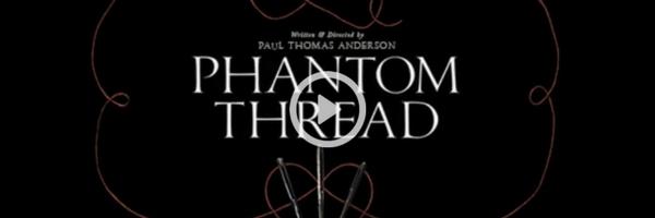 Phantom Thread | Official Trailer