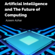 Artificial Intelligence and the Future of Computing – Medium