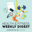 The Weekly Health & Fitness Digest by Shape on Apple Podcasts