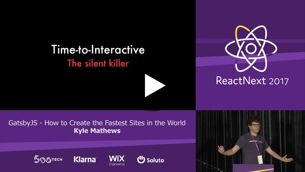 Kyle Mathews: GatsbyJS — How to Create The Fastest Sites In The World — ReactNext 2017 - YouTube
