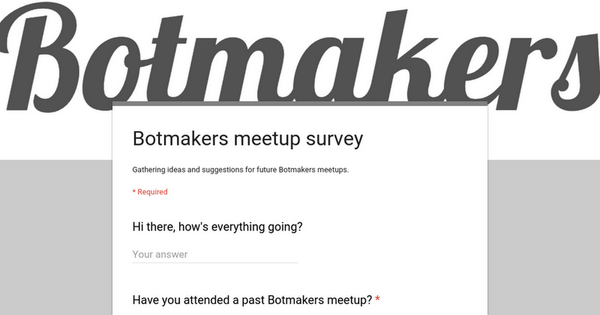Botmakers meetup survey