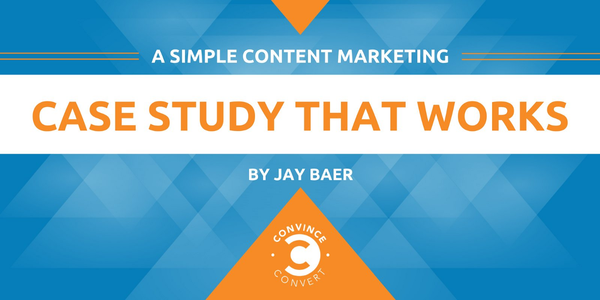 This Case Study Proves You're Overthinking Content Marketing