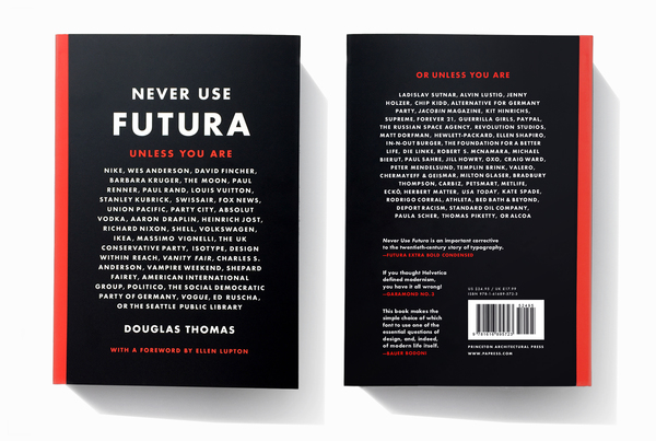 Never Use Futura By Douglas Thomas