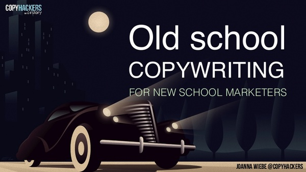 Joanna Wiebe Old School Copywriting for New School Businesses