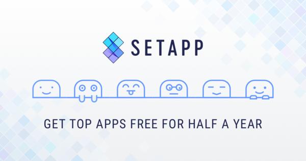 Setapp - Netflix for Apps