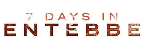 7 Days in Entebbe   Official Trailer