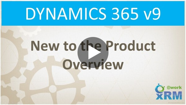 DYNAMICS 365: New to the product overview - YouTube