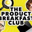 PRODUCT BREAKFAST CLUB PODCAST #1: THE INNOVATION FETISH