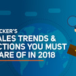 Top Sales Trends & Predictions Of 2018