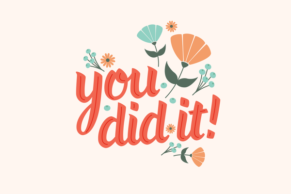 You Did It! – Words For Parenting – Medium