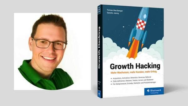 Growth Hacking - mehr Wachstum: Interview mit Autor Tomas Herzberger