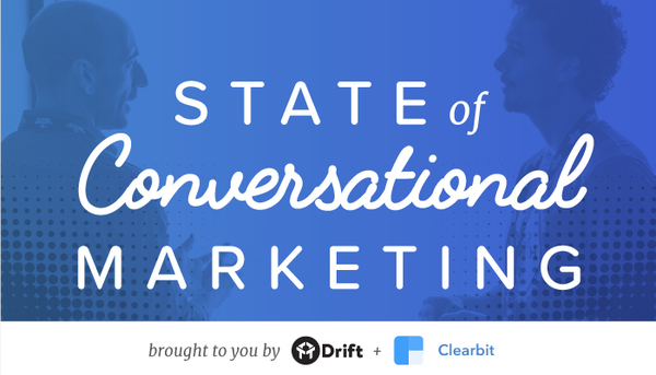 State of Conversational Marketing 2017