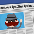 7 Facebook Headline Hacks to drive clicks through the roof