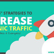 "12 ""No-BS"" Ways to Increase Organic SEO Traffic (with Case Studies)"