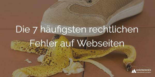 Die 7 häufigsten rechtlichen Fehler auf Webseiten — Tomas Herzberger