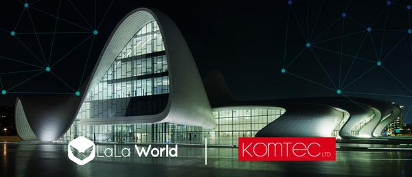 LALA World & Komtec