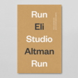 Run Studio Run – the business of running a creative studio by Eli Altman