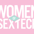 Check out: The Women of Sex Tech