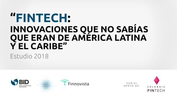 🇨🇴 Fintech: ¡Haz parte parte del mayor estudio en América Latina sobre nuestra industria!