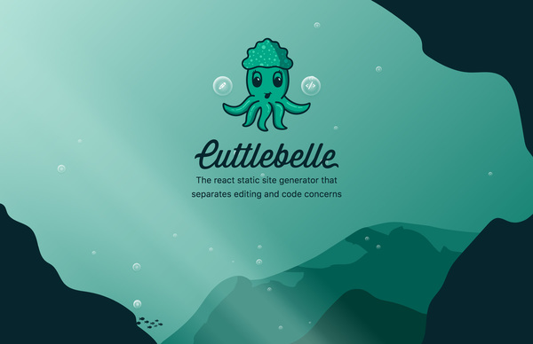 Cuttlebelle - The react static site generator that separates editing and code concerns