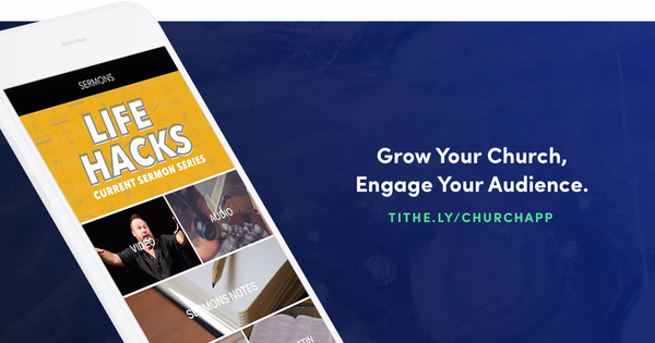 Mobile Apps for Churches - Custom & Simple | Tithe.ly