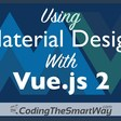 Using Material Design with Vue.js 2