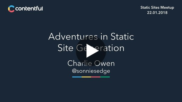 Adventures in Static Site Generation (Static Sites Berlin Meetup) - YouTube