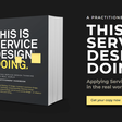 This is Service Design Doing  —  Book / School / Methods