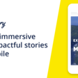 Fastory  | Create immersive and impactful stories for Snapchat, Instagram, Facebook & Twitter
