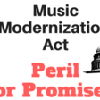 Why Music Modernization Act Is Best Path Forward