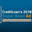 CreditLoan's 2018 Super Bowl Ad Scores - CreditLoan.com®