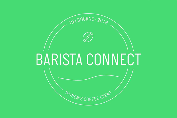 Barista Connect Is Headed To Australia During Melbourne Coffee Week