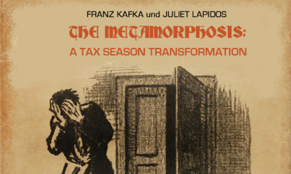 The Metamorphosis: A Tax Season Transformation