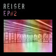 Reiger - EP#2