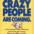 "Everything I know about marketing I learned from the 1990 movie ""Crazy People."""