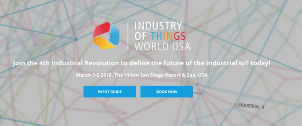 INDUSTRY OF THINGS WORLD USA | MARCH 7-9, 2018
