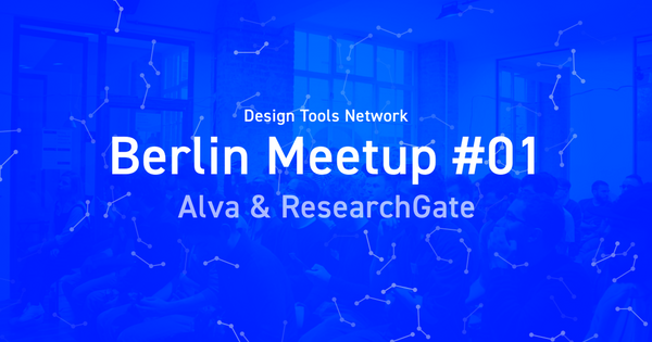 Design Tools Meetup #01 in Berlin