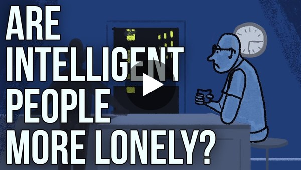 Are Intelligent People More Lonely? - YouTube