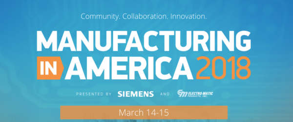 Manufacturing in America | MARCH 14-15, 2018