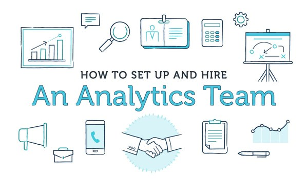 How to Set Up and Hire an Analytics Team | Casey Accidental
