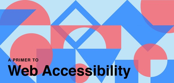 A Primer to Web Accessibility for Designers