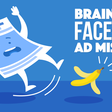 10 Brain Dead Facebook Ad Mistakes (and How to Fix Them)