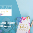Case Study: How to Generate $15,000 In Sales Through Pinterest Group Boards - Be a WiseMerchant