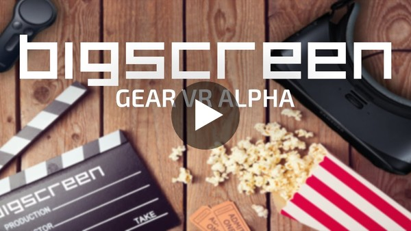 Bigscreen Is Coming To Mobile VR - Sign Up Now For Gear VR Alpha Testing - YouTube